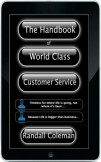 The Handbook of World Class Customer Service