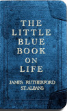 The Little Blue Book on Life